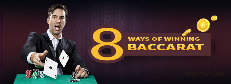 8 ways of win baccarat online